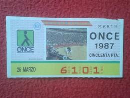 CUPÓN DE ONCE SPANISH LOTTERY CIEGOS SPAIN LOTERÍA ESPAÑA BLIND 87 TOROS BULLFIGHTING CORRIDA TORERO ALGUACILILLO RUEDO - Billetes De Lotería