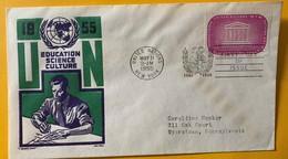 9959 - Education Science Culture 09.05.1955 FDC - New-York - Siège De L'ONU