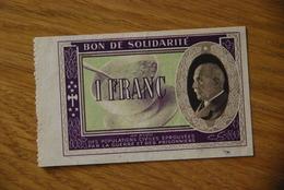 Bon De Solidarité Petain Sans Serie 1 Franc - Notgeld