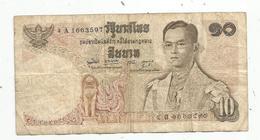 JC , Billet , THAILANDE ,THAILAND ,10 Bath, ND , 1969-78 , 2 Scans - Thailand