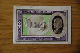 Bon De Solidarité Petain Serie G 1 Franc - Notgeld