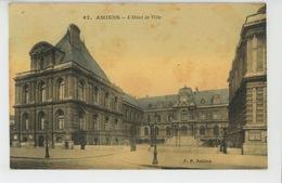 AMIENS - L'Hôtel De Ville - Amiens