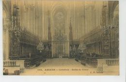 AMIENS - Cathédrale - Stalles Du Choeur - Amiens
