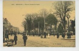 AMIENS - Place Et Jardin Saint Denis - Amiens