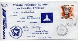 Enveloppe 1er Jour / Voyage Présidentiel Aux Etats Unis /  Concorde / Pojnte A Pitre / 22-5-76 - FDC