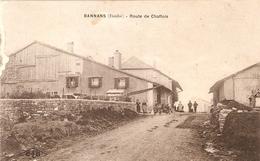 BANNANS  .  ROUTE DE CHAFFOIS  . ANIMATION  . - France