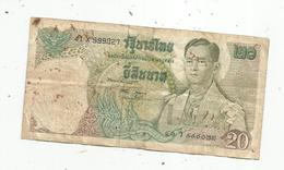 JC , Billet , THAILANDE ,THAILAND ,20 Bath, ND , 1971-81 , 2 Scans - Thailand