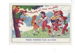 Chromo Nous N'irons Plus Au Bois Chanson Pub: Chocolat Aiguebelle (France) 90 X 60 Mm Bien 2 Scans - Aiguebelle
