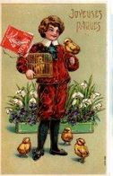 CPA  -  Embossée Ou Gaufrée  - Joyeuses Paques , Garçon Avec Oiseaux Et Cage    -   écrite - - Easter