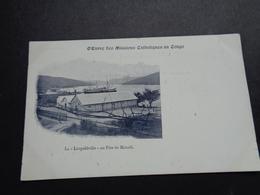 Congo Belge ( 205 )  Belgisch Kongo  Missie  Mission  :  Pier De Matadi - Belgian Congo - Other