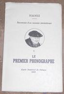 Souvenirs D'un Annexé Récalcitrant-II Le Premier Phonographe – Lycée Impérial De Colmar 1888 - Hansi - Alsace