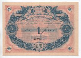 BILLET UNION ECONOMIQUE ROANNAISE 1 FRANC - ROANNE (LOIRE) - Chambre De Commerce