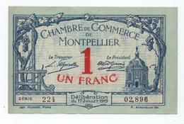 BILLET DE NECESSITE CHAMBRE DE COMMERCE De MONTPELLIER (HERAULT) 1 FRANC - Chambre De Commerce