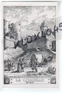 88 Mirecourt ( Vosges ) LA CITADELLE En 1640 - PORTE NOTRE DAME - ROUTE DE MATTAINCOURT - TOUR EVROT - CPA Gravure - Mirecourt