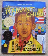 Radiant Child : The Story Of Young Artist Jean-Michel Basquiat - Beaux-Arts