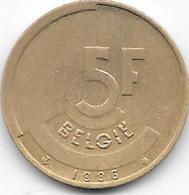 BELGIE 1986 - 5 Francs - 1951-1993: Baudouin I