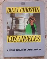 Los Angeles – L'étoile Oubliée De Laurie Bloom – Bilal-Christin - Bilal