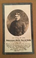 Militaria Soldat Van De Velde Geboren Te Zarlardingen En Voor Het Vaderland Gesneuveld  30.11.17 - Mort Pour La Patrie - 1914-18