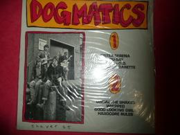 LP N°1835 - DOGMATICS - COMPILATION 6 TITRES ROCK PUNK - RARE POUR MOI ? - Punk