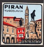 1960s YUGOSLAVIA, SLOVENIA, PIRAN, TOWN, CITY BAGGAGE LABEL, 6.5 X 6.5 Cm - Hotel Labels
