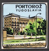 1960s YUGOSLAVIA, SLOVENIA, PORTOROŽ, TOWN, CITY BAGGAGE LABEL, 6.5 X 6.5 Cm - Etiquetas De Hotel