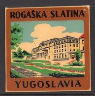 1960s YUGOSLAVIA, SLOVENIA, ROGASKA SLATINA, TOWN, CITY, BAGGAGE LABEL, 6.5 X 6.5 Cm - Hotel Labels