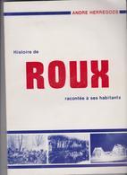 Rare Lot De 2 Ouvrages Tomes 1 & 2 Histoire De Roux Les Charleroi Andre Herregods Remise En Main Propres Uniquement - Cultuur