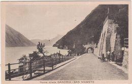 399 - NUOVA STRADA GANDRIA SAN MAMETE LUGANO TICINO ANIMATA 1920 CIRCA - TI Tessin