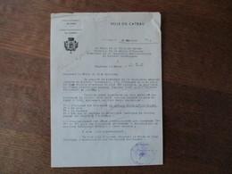 LE CATEAU NORD LE MAIRE COURRIER DU 16 FEVRIER 1942 EN QUALITE DE PRESIDENT DE LA COMMISSION ADMINISTRATIVE DU SECTEUR C - Documents Historiques