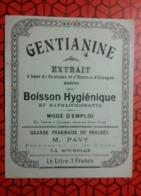 Etiquette   GENTIANINE  EXTRAIT  .. Superbe - Labels