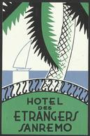 ITALY SANREMO Hotel DES ESTRANGERS Luggage Label - 8 X 12 Cm (see Sales Conditions) - Etiquettes D'hotels