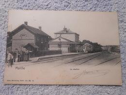 Cpa Marche En Famenne Gare Station Train - Marche-en-Famenne