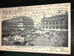 See Photos. PARIS 9e - CP LE GRAND HOTEL ET LA PLACE DE L'OPERA - DU GRAND HOTEL UN TAXI EST INUTILE C'EST TELLEMENT CEN - France