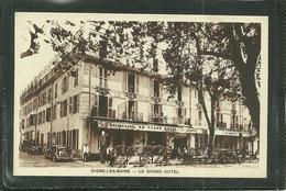 04  DIGNE LES BAINS - LE GRAND HOTEL (ref 8018) - Digne