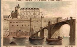 CHOCOLAT GUERIN BOUTRON  Chateau  D Amboise - Guerin Boutron