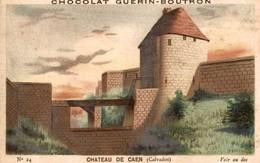 CHOCOLAT GUERIN BOUTRON  Chateau  De Caen - Guerin Boutron