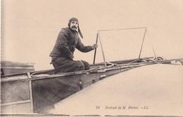 FRANCE  CARTE POSTALE PORTRAIT DE M. BLERIOT - Aviateurs