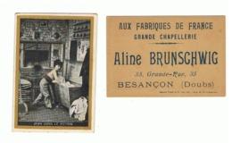 """Chromo Publicitaire 1 - Chapellerie """" AUX FABRIQUES DE FRANCE """" Aline BRUNSCHWIG - Besançon - Doubs  (Fr82) - Autres"""