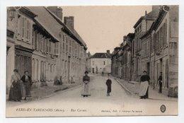 - CPA FÈRE-EN-TARDENOIS (02) - Rue Carnot 1916 (belle Animation) - Edition Dechery - - Fere En Tardenois