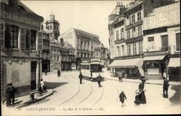 Cp Saint Quentin Aisne, La Rue De La Sellerie, Tram - Other Municipalities