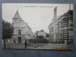 CPA 77 Seine Et Marne SAINT THIBAULT Des VIGNES - La Mairie école Réhaussée De Sa Cloche  Et L'église 1905 - Lagny Sur Marne