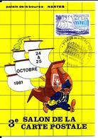 NANTES - 3e Salon De La Carte Postale 1981 + Oblitération Du Jour - Nantes
