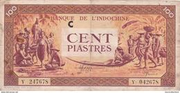 BILLET INDOCHINE - 100 PIASTRES De 1942 - 1945 @ PICK 66 - Indochina