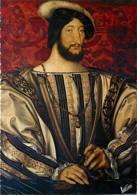 Art - Peinture - Histoire - François Clouet - François 1er Roi De France - Carte Neuve - Voir Scans Recto-Verso - Peintures & Tableaux