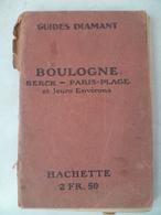 BOULOGNE- BERCK- PARIS PLAGE- Guide Diamant - Books, Magazines, Comics
