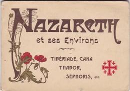 NAZARETH ET SES ENVIRONS. TIBERIADE CANA THABOR SEPHORIS. 10 VUES ISRAEL CARNET. CIRCA 1900's. EDIT A BERGERET  -LILHU - Israel