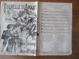 QUERELLE D'AMANT CREEE PAR VEREL LE CHANTEUR POPULAIRE PAROLES DE GASTON CHAVANNE MUSIQUE DE PAUL POYAUD - Scores & Partitions