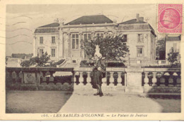 CPA - LES SABLES D'OLONNE - LE PALAIS DE JUSTICE (RARE CLICHE) - Sables D'Olonne