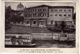 HOTEL ALBERGO RISTORATORE GIARDINETTO LIDO DI VENEZIA - CARTOLINA SPEDITA NEL 1951 - Alberghi & Ristoranti