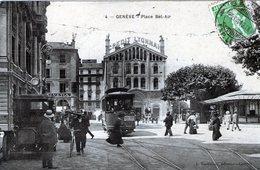 (135)  CPA  Geneve Place Bel Air   (Bon Etat) - GE Genève